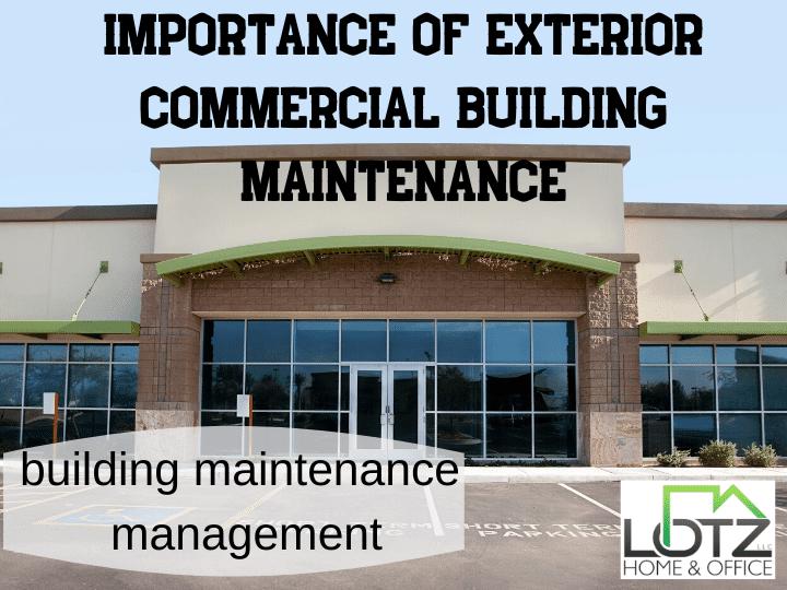 importance of exterior commercial building maintenance