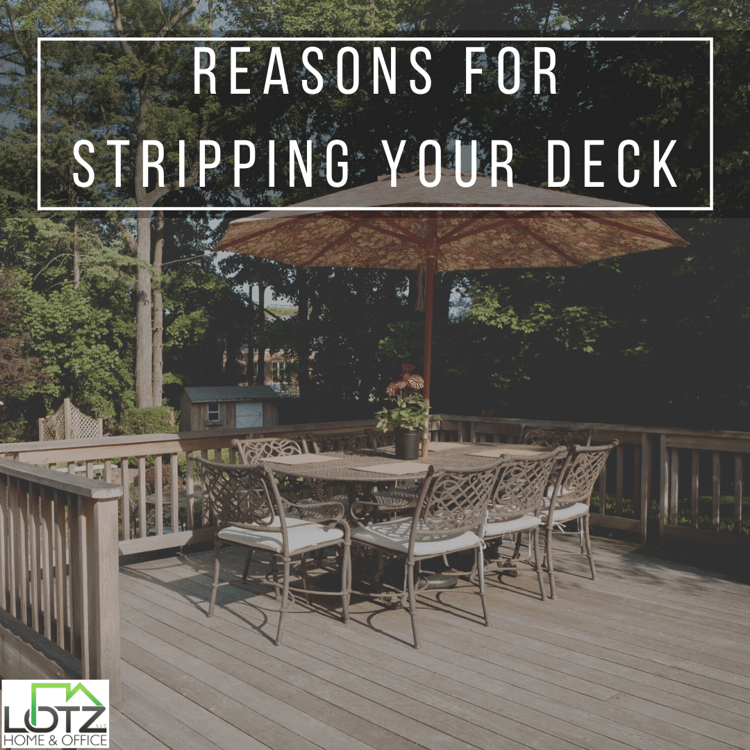 reasons for stripping your deck